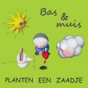 Bas & Muis planten een zaadje